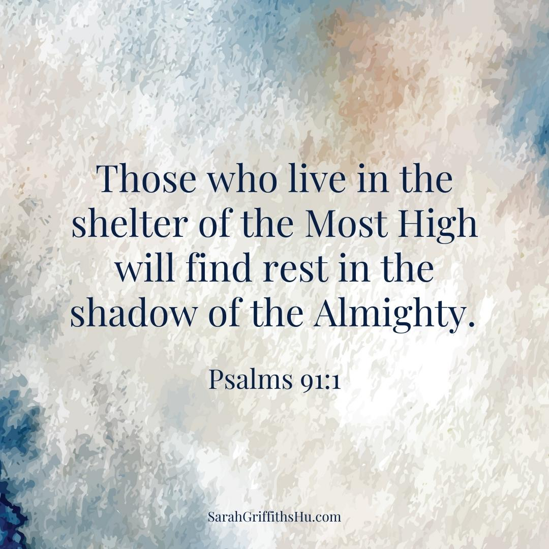 Psalms 91 1 NLT